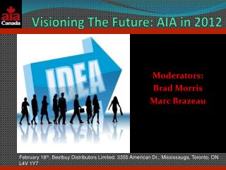 Visioning The Future: AIA in 2012