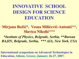 INNOVATIVE  SCHOOL DESIGN FOR SCIENCE EDUCATION