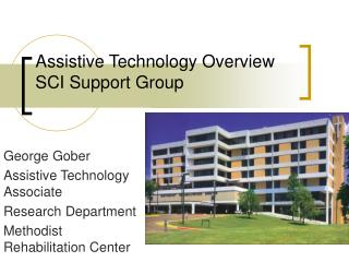 Assistive Technology Overview SCI Support Group