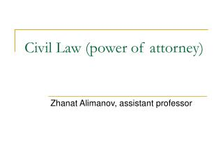 Civil Law (power of attorney)