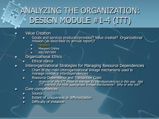 ANALYZING THE ORGANIZATION: DESIGN MODULE 1-4 ITT