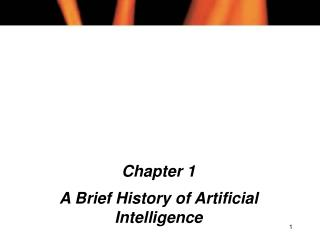 Chapter 1 A Brief History of Artificial Intelligence