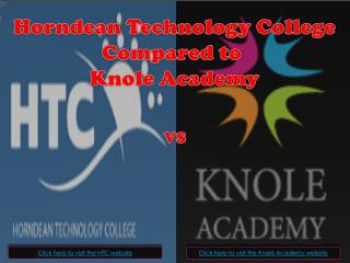 Horndean Technology College Compared to  K nole Academy