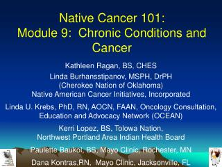 Native Cancer 101:   Module 9:  Chronic Conditions and Cancer