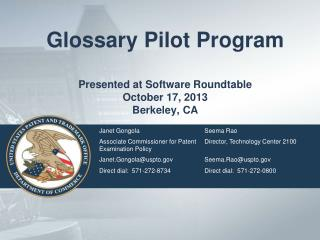 Glossary Pilot Program Presented at Software Roundtable October 17, 2013 Berkeley, CA