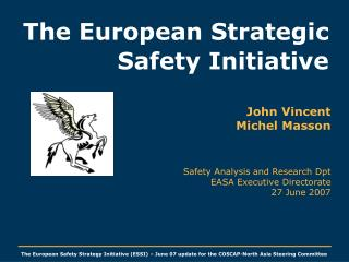 The European Strategic Safety Initiative
