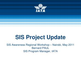SIS Project Update