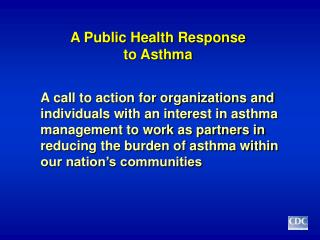 A Public Health Response  to Asthma