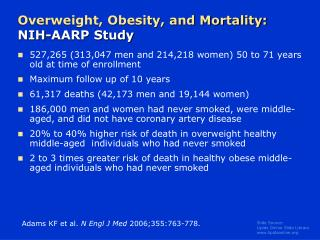 Overweight, Obesity, and Mortality:  NIH-AARP Study