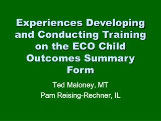 Experiences Developing and Conducting Training on the ECO Child Outcomes Summary Form