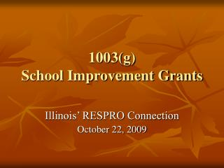 1003(g)  School Improvement Grants