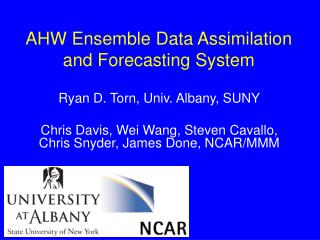 AHW Ensemble Data Assimilation and Forecasting System