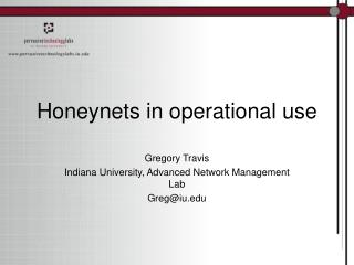 Honeynets in operational use