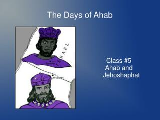 The Days of Ahab
