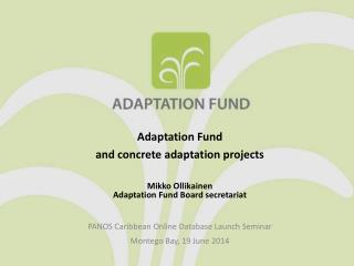 Adaptation Fund  and concrete adaptation projects