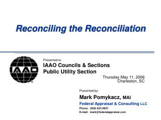 Reconciling the Reconciliation