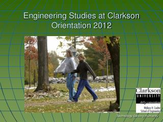 Engineering Studies at Clarkson Orientation 2012