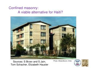 Confined masonry:  	A viable alternative for Haiti?