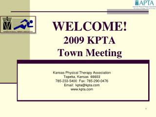 WELCOME! 2009 KPTA  Town Meeting