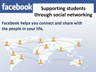 Supporting students through social networking