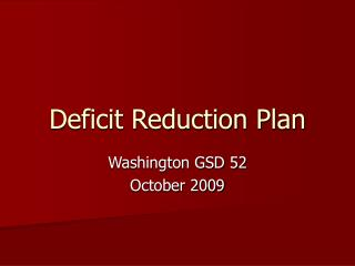 Deficit Reduction Plan