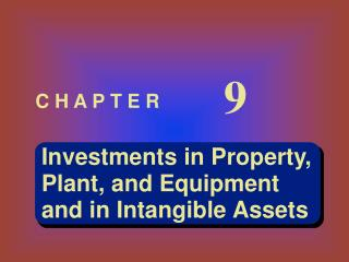 Investments in Property, Plant, and Equipment and in Intangible Assets