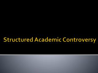 Structured Academic Controversy
