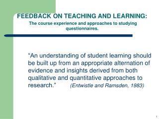 FEEDBACK ON TEACHING AND LEARNING.