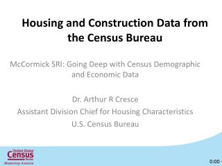 Housing and Construction Data from the Census Bureau