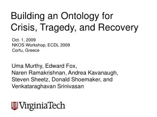 Building an Ontology for Crisis, Tragedy, and Recovery