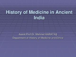 History of Medicine in Ancient India