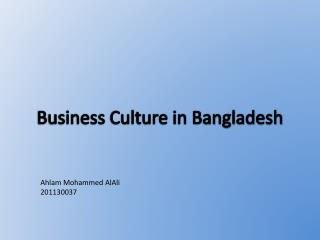 Business Culture in Bangladesh