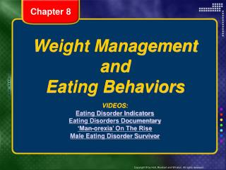 Weight Management and Eating Behaviors VIDEOS: Eating Disorder  Indicators