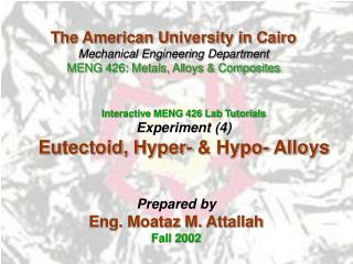 Interactive MENG 426 Lab Tutorials Experiment (4) Eutectoid, Hyper- & Hypo- Alloys