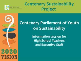Centenary Sustainability                                                		Project