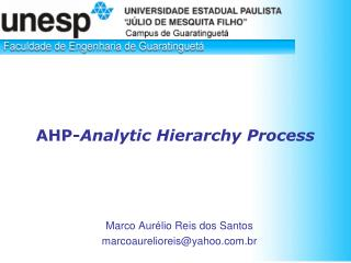 AHP- Analytic Hierarchy Process
