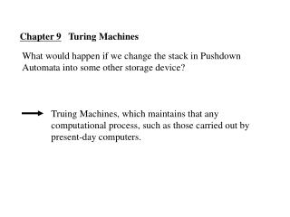Chapter 9    Turing Machines