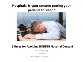 Hospitals: Is your content putting your patients to sleep?