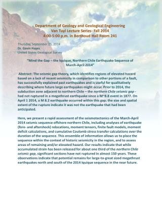 Department of Geology and Geological Engineering Van  Tuyl  Lecture Series-  Fall 2014