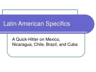 Latin American Specifics