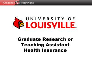Graduate Research or Teaching Assistant Health Insurance