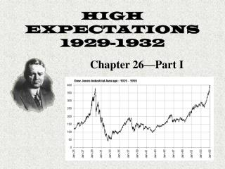 HIGH EXPECTATIONS 1929-1932