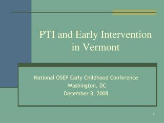 PTI and Early Intervention in Vermont