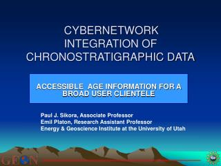 CYBERNETWORK INTEGRATION OF CHRONOSTRATIGRAPHIC DATA