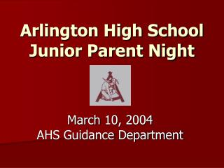 Arlington High School Junior Parent Night