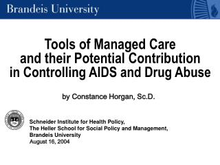 Tools of Managed Care  and their Potential Contribution  in Controlling AIDS and Drug Abuse