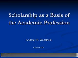 Scholarship as a Basis of the Academic Profession