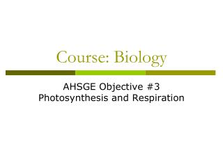 Course: Biology