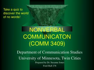 NONVERBAL COMMUNICATON (COMM 3409)