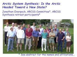 Arctic System Synthesis: Is the Arctic Headed Toward a New State?